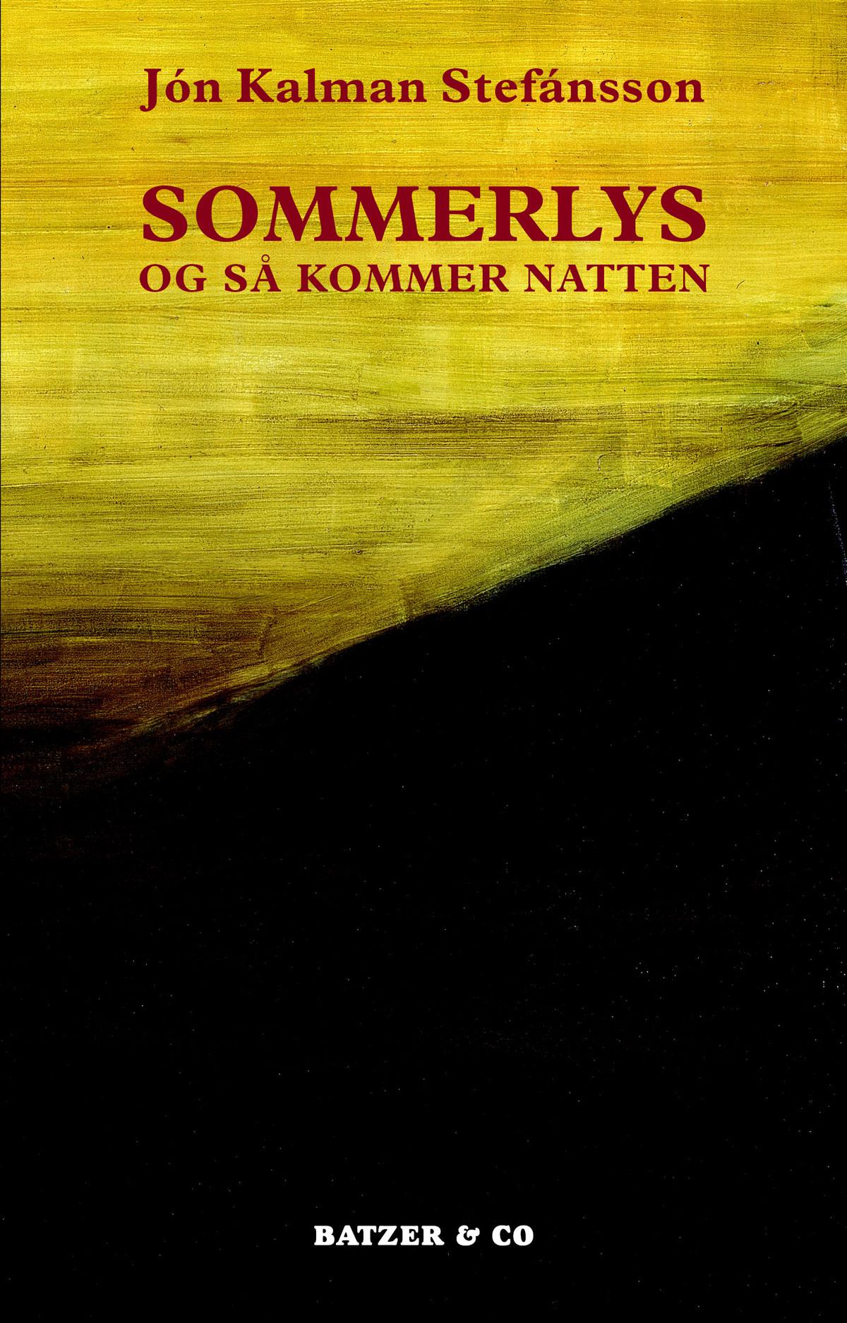 Jon-Kalman-Stefansson-Sommerlys-og-saa-kommer-natten-bogforside